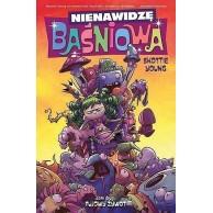 Nienawidzę Baśniowa - 2 - Fujowy żywot