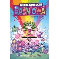 Nienawidzę Baśniowa - 3 - Grzeczna dziewczynka