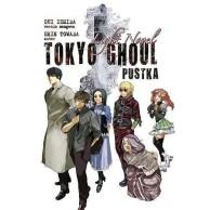 Tokyo Ghoul - Pustka
