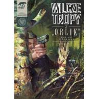 """Wilcze tropy - 2 - """"Orlik"""""""