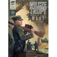 """Wilcze tropy - 3 - \\""""Młot\\"""" Komiksy historyczne IPN"""