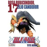 Bleach - 17 - Rosa Rubicundior, Lilio Candidior