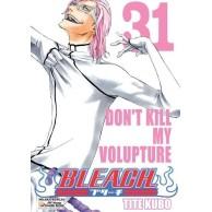 Bleach - 31 - Don't Kill My Volupture
