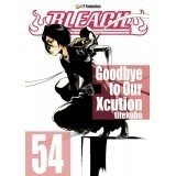 Bleach - 54 - Goodbye to Our Xcution Shounen JPF - Japonica Polonica Fantastica