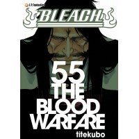 Bleach - 55 - The Blood Warfare