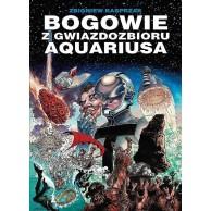 Klasyka polskiego komiksu - Bogowie z gwiazdozbioru Aquariusa