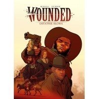 Wounded - 2 - Ostatnie słowa Komiksy Przygodowe Egmont