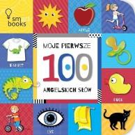 Moje pierwsze 100 Angielskich Słów SMART BOOKS