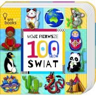 Moje pierwsze 100 słów. Świat SMART BOOKS