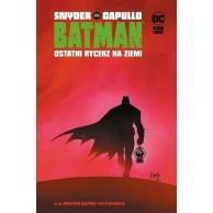 Batman - Ostatni rycerz na Ziemi. Tom 1