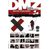 DMZ - Strefa zdemilitaryzowana. Tom 3