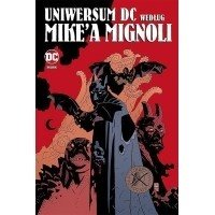 Uniwersum DC według Mike`a Mignoli