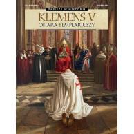 Papieże w historii - 3 - Klemens V. Ofiara templariuszy. Komiksy historyczne Egmont