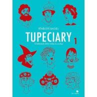 Tupeciary - 1 - O kobietach, które robią to co chcą Komiksy historyczne