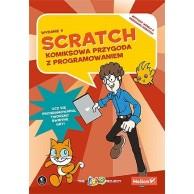 Scratch. Komiksowa przygoda z programowaniem. Komiksy dla dzieci i młodzieży Helion