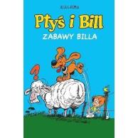 Ptyś i Bill - 8 - Zabawy Billa Komiksy pełne humoru Egmont