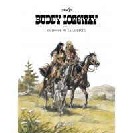 Buddy Longway - 1 - Chinook na całe życie Komiksy Przygodowe Kurc