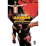 Batman - Klątwa Białego Rycerza Komiksy z uniwersum DC Egmont