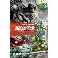 Batman / Wojownicze Żółwie Ninja Komiksy z uniwersum DC Egmont