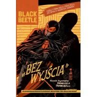 Black Beetle: Bez Wyjścia Komiksy kryminalne KBoom