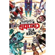 Suicide Squad. Oddział Samobójców - Zła krew Komiksy z uniwersum DC Egmont