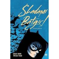 Śladami Batgirl Komiksy z uniwersum DC Egmont