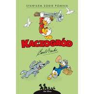 Kaczogród - 14 - Stawiłem sobie pomnik i inne historie z roku 1952